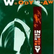 Woody Shaw, In My Own Sweet Way (CD)