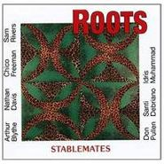 Roots, Stablemates (CD)