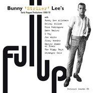 "Bunny ""Striker"" Lee, Full Up (LP)"