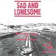 Various Artists, Sad & Lonesome (CD)