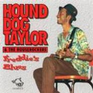 Hound Dog Taylor, Freddie's Blues (CD)