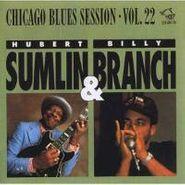 Hubert Sumlin, Chicago Blues Session Vol. 22 (CD)