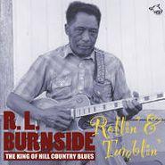 R.L. Burnside, Rollin' & Tumblin':  The King Of Hill Country Blues (CD)