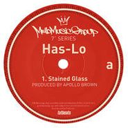 """Has-Lo, Stained Glass (7"""")"""