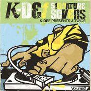 """K-Def, Vol. 2-Signature Sevens (7"""")"""