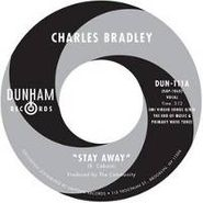 "Charles Bradley, Stay Away/Run It Back (7"")"