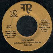 "Fatt Father, Success (7"")"