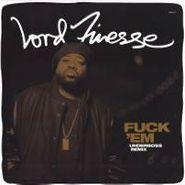 "Lord Finesse, Fuck'Em (Underboss Remix) (12"")"