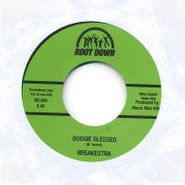 "Breakestra, Boogie Blessed/Miss Funky Sole (7"")"