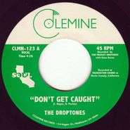 """The Droptones, Don't Get Caught (7"""")"""