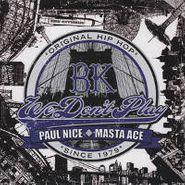 "Paul Nice, BK We Don't Play (7"")"