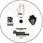 """Fabreeze Brothers, Pack Up (7"""")"""