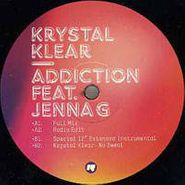 "Krystal Klear, Addiction [Feat. Jenna G] (12"")"