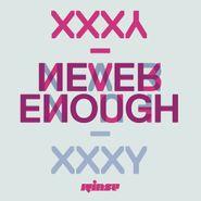 """Xxxy, Never Enough (12"""")"""