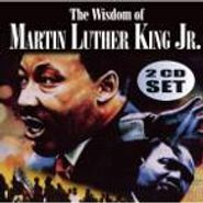 Martin Luther King, Jr., Wisdom Of Martin Luther King Jr. (CD)