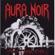 Aura Noir, Black Thrash Attack (CD)