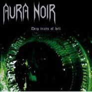 Aura Noir, Deep Tracts Of Hell (CD)