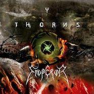 Thorns, Thorns Vs Emperor (LP)