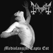 Mayhem, Mediolanum Capta Est (LP)