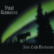 Vital Remains, Into Cold Darkness [UK Issue] (LP)
