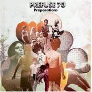 Prefuse 73, Preparations & Interregnums (LP)