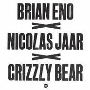 "Brian Eno, Brian Eno X Nicolas Jaar X Grizzly Bear [RECORD STORE DAY] (12"")"