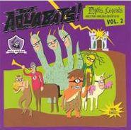 The Aquabats, Vol. 2-Myths-legends (CD)