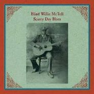Blind Willie McTell, Scarey Day Blues (LP)