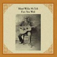 Blind Willie McTell, Fare You Well (LP)