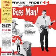 Frank Frost, Hey Boss Man (LP)
