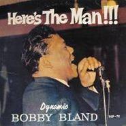 """Bobby """"Blue"""" Bland, Here's The Man [180 Gram Vinyl] (LP)"""