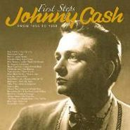 Johnny Cash, First Steps: From 1955 To 1958 (LP)