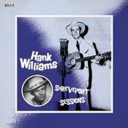 Hank Williams, Shreveport Sessions (August 1948- May 1949) (LP)