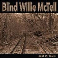 Blind Willie McTell, East St. Louis (LP)