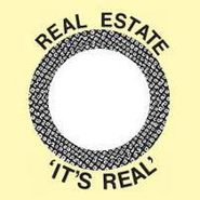 "Real Estate, Its Real (7"")"
