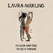 "Laura Marling, Flicker And Fail / To Be A Woman [RECORD STORE DAY] (7"")"
