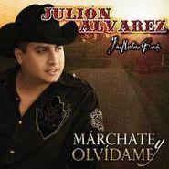 Julión Alvarez y Su Norteño Banda, Marchate Y Olvidame (CD)