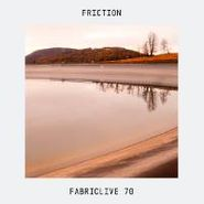 Friction, Fabriclive 70 (CD)
