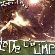 Alternative TV, Love Lies Limp (CD)