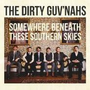 The Dirty Guv'nahs, Somewhere Beneath These Southern Skies (CD)