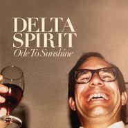 Delta Spirit, Ode To Sunshine (LP)