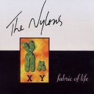 The Nylons, Fabric Of Life (CD)
