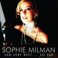 Sophie Milman, Her Very Best...So Far (CD)
