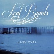 Leaf Rapids, Lucky Stars (CD)