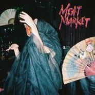 """Meat Market, Too Tired (7"""")"""