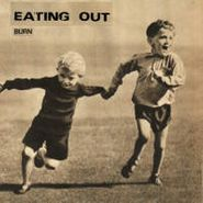 """Eating Out, Burn EP (7"""")"""