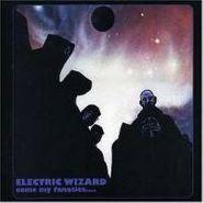 Electric Wizard, Come My Fanatics... (LP)