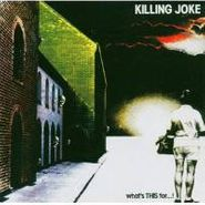 Killing Joke, What's This For...? (LP)