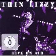 Thin Lizzy, Live On Air (CD)