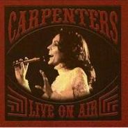 Carpenters, Carpenters - Live on Air (CD)